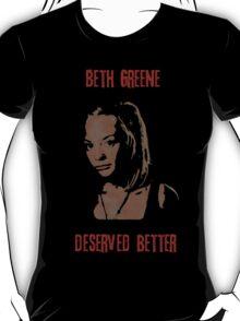 Beth Greene Deserved Better. T-Shirt