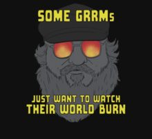Some GRRMs Just Want to Watch the World Burn by Lee Bretschneider
