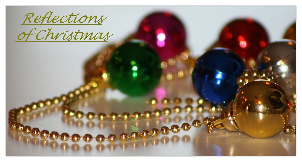 Reflections of Christmas by julieb1013