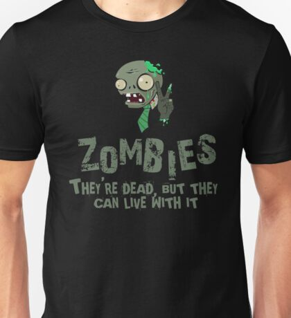 Zombies Never Die Unisex T-Shirt