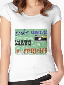 Take Only Photographs - Leave Only Footsteps Women's Fitted Scoop T-Shirt
