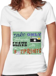 Take Only Photographs - Leave Only Footsteps Women's Fitted V-Neck T-Shirt