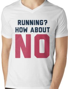 I Don't Run Mens V-Neck T-Shirt