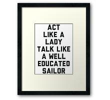 Act Like a Lady Framed Print