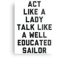 Act Like a Lady Metal Print