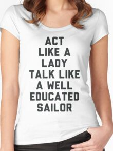 Act Like a Lady Women's Fitted Scoop T-Shirt