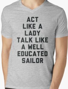 Act Like a Lady Mens V-Neck T-Shirt