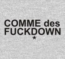 Comme des Fuckdown by kammys