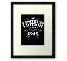 Limited edition since 1945 Framed Print