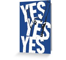 Daniel Bryan YES YES YES ! Greeting Card