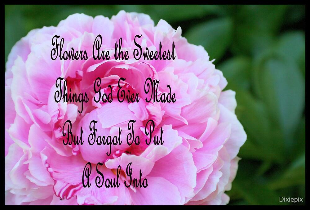 Flowers by Dixiepix