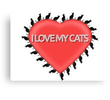 I Love My Cats Canvas Print