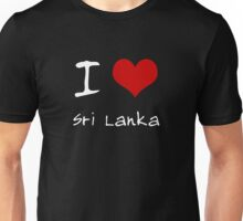 I love Heart Sri Lanka Unisex T-Shirt