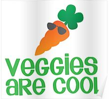 Veggies are COOL! with a carrot Poster