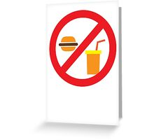 NO FOOD or DRINK hamburger and soft drink Greeting Card