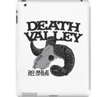 Death Valley  20 mile fill up now road sign with goat skull iPad Case/Skin