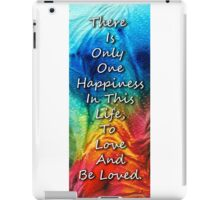 Love Art - To Be Loved - By Sharon Cummings iPad Case/Skin