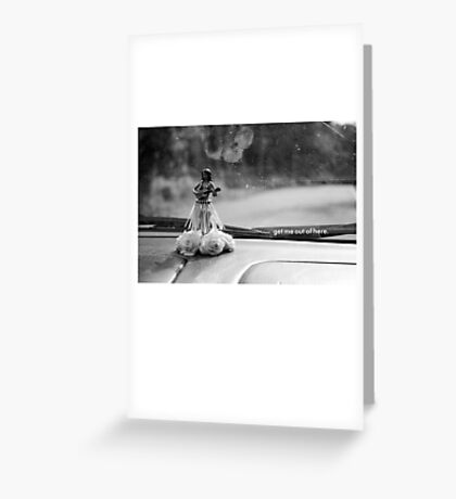 Get Me Out Of Here. Greeting Card