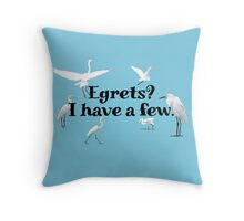 Egrets? I have a few Throw Pillow