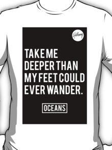 Oceans- Hillsong United T-Shirt