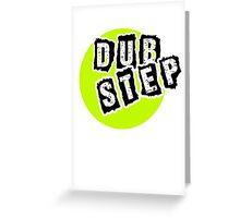Dub Step Point Greeting Card