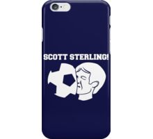 Scott Sterling! iPhone Case/Skin