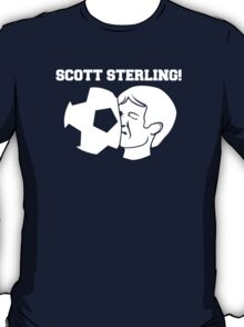 Scott Sterling! T-Shirt