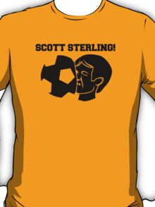Scott Sterling! (black) T-Shirt