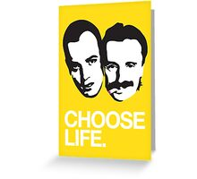 Trainspotting - Choose Life Greeting Card