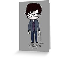 Will Graham Needs Help Greeting Card