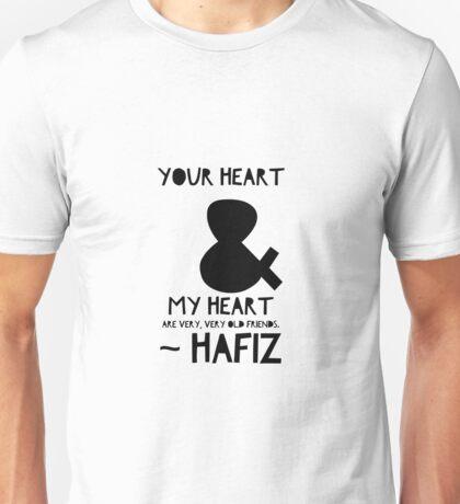 Hafiz Sufi Poem Quote Heart Friends Unisex T-Shirt