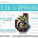 Opening Night! by Gallery 26