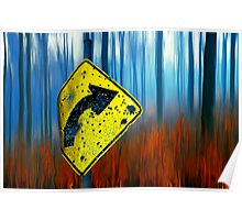 Road Sign 2 Poster