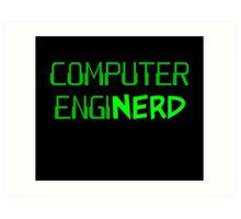 Computer Engineer Enginerd Art Print