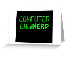 Computer Engineer Enginerd Greeting Card