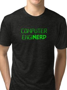 Computer Engineer Enginerd Tri-blend T-Shirt