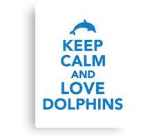 Keep calm and love dolphins Canvas Print