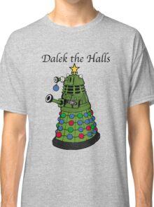 Dalek the Halls Classic T-Shirt