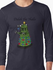 Dalek the Halls Long Sleeve T-Shirt