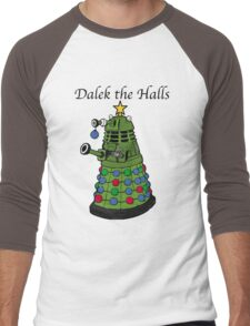 Dalek the Halls Men's Baseball ¾ T-Shirt