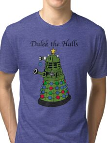 Dalek the Halls Tri-blend T-Shirt