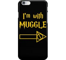 I'm with Muggle iPhone Case/Skin