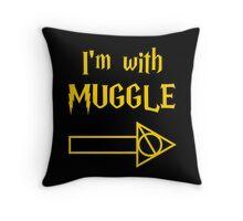 I'm with Muggle Throw Pillow