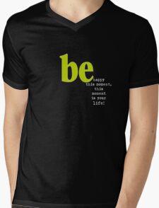 T H I S   M O M E N T  Mens V-Neck T-Shirt