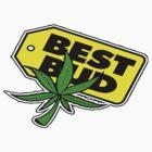 BEST BUD T-SHIRT by artguy24