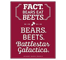 The Office Dunder Mifflin - Jim Halpert Bears. Beets. Battlestar Galactica. Photographic Print