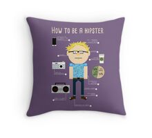 How To Be A Hipster Throw Pillow
