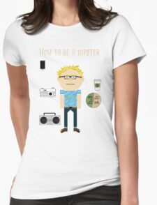 How To Be A Hipster Womens Fitted T-Shirt