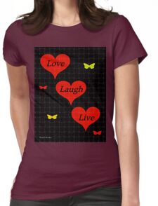 Love Laugh Live Womens Fitted T-Shirt