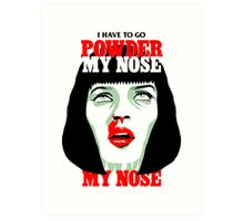Powder My Nose Art Print